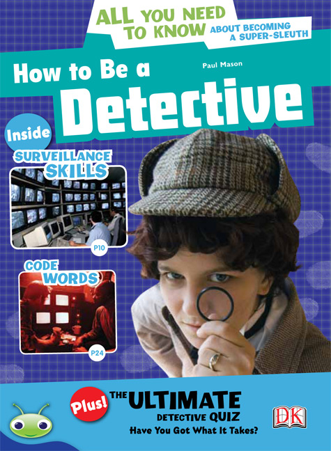Bug Club Level 30 - Sapphire: How to Be a Detective (Reading Level 30/F&P Level U)