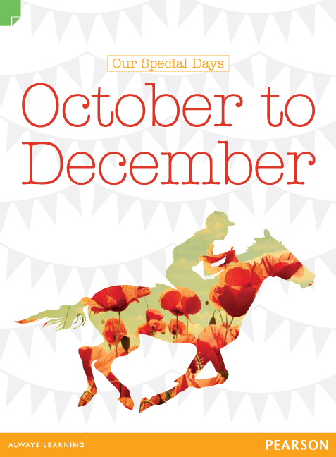Discovering History (Middle Primary) Our Special Days: October to December (Reading Level 30/F&P Level U)