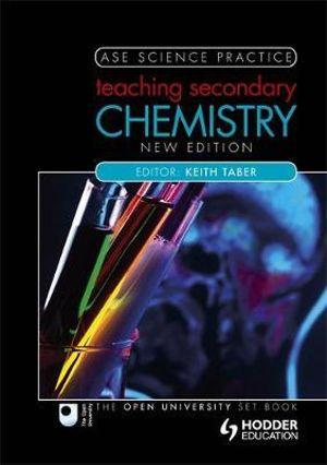 ASE Science Practice Teaching Secondary Chemistry 2nd Edition