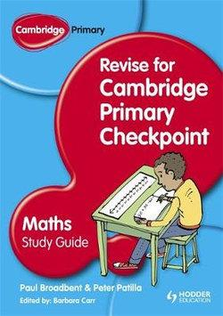 Revise for Primary Checkpoint Mathematics Study Guide