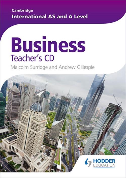 Cambridge International AS and A Level Business Studies Teacher's CD-ROM