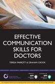 Effective Communication Skills for Doctors: A practical guide to clear communication within a hospital environment