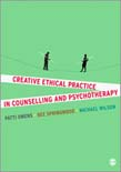 Creative Ethical Practice in Counselling and Psychotherapy