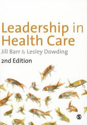 Leadership in Healthcare 2ed