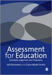 Assessment for Education: Standards, Judgement and Moderation