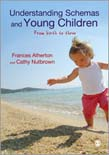 Understanding Schemas and Young Children: From Birth to Three