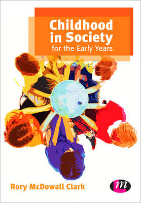 Childhood in Society for the Early Years 2ed