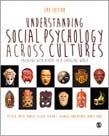 Understanding Social Psychology Across Cultures: Engaging with Others in a Changing World 2ed