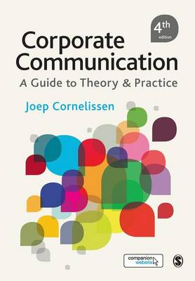 Corporate Communication: A Guide to Theory and Practice 4ed