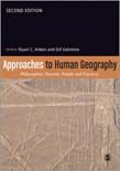 Approaches to Human Geography: Philosophies, People and Practices 2ed