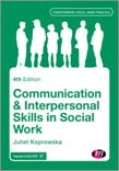 Communication and Interpersonal Skills in Social Work 4ed