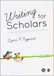Writing for Scholars: A Practical Guide to Making Sense and Being Heard 2ed