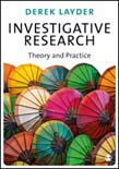 Investigative Research: Theory and Practice
