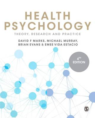 Health Psychology: Theory, Research and Practice 4ed