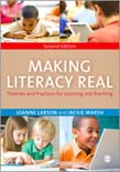 Making Literacy Real: Theories and Practices for Learning and Teaching 2ed