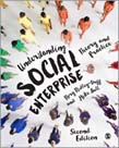 Understanding Social Enterprise: Theory and Practice 2ed