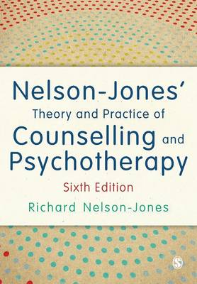Nelson-Jones' Theory and Practice of Counselling and Psychotherapy 6ed