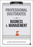 Guide to Professional Doctorates in Business and Management