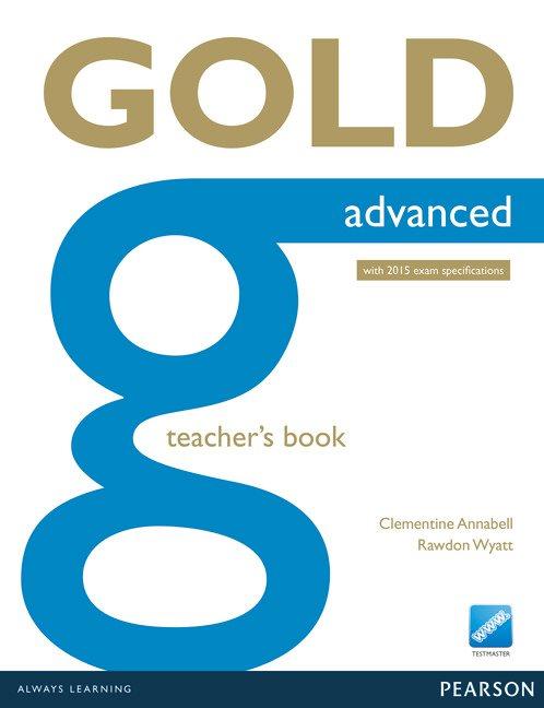 Gold Advanced Teacher's Resource Book