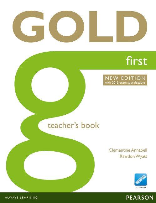 Gold First Teacher's Resource Book