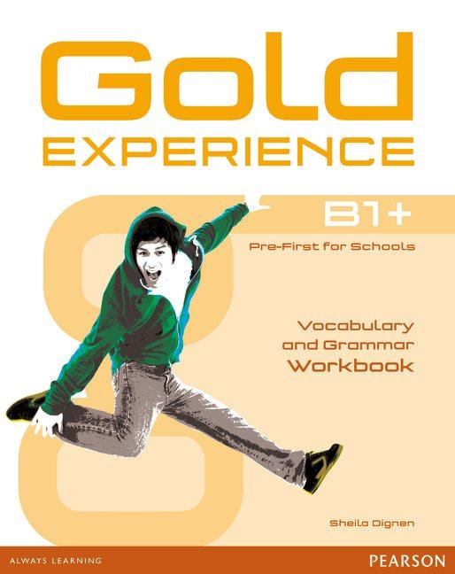 Gold Experience B1+ Vocabulary & Grammar Workbook