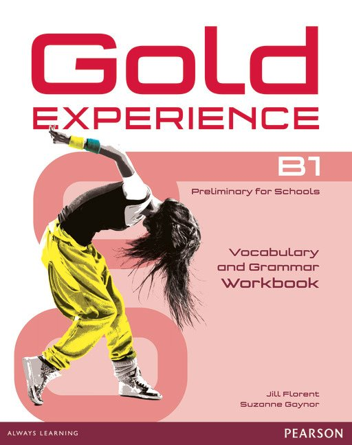 Gold Experience B1 Vocabulary & Grammar Workbook