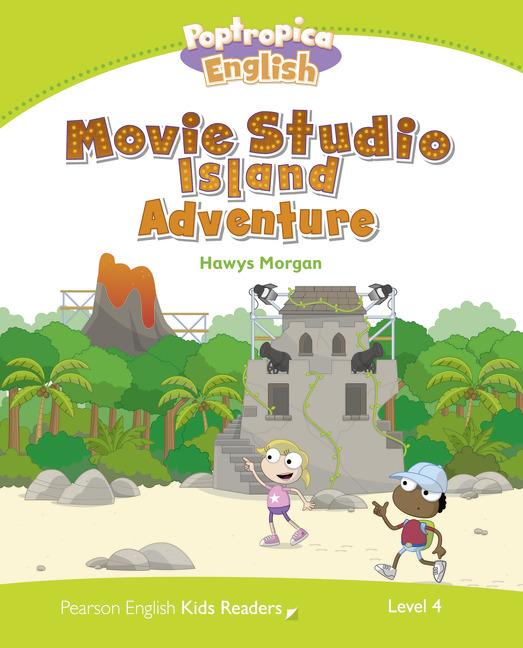 Pearson English Kids Readers Level 4: Poptropica English - Movie Studio Island Adventure