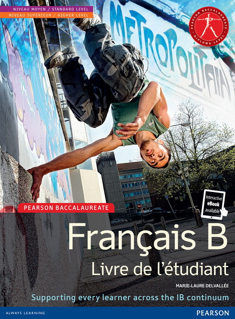 Pearson Baccalaureate French B Student Book (Book + eText Bundle)
