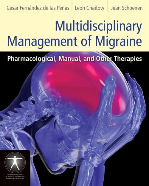 Multidisciplinary Management Of Migraine Pharmacological, Manual, and Other Therapies
