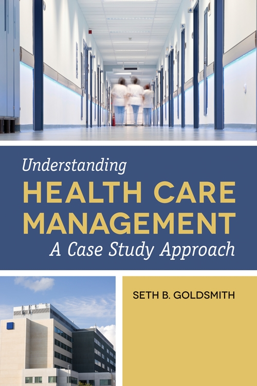 Understanding Health Care Management