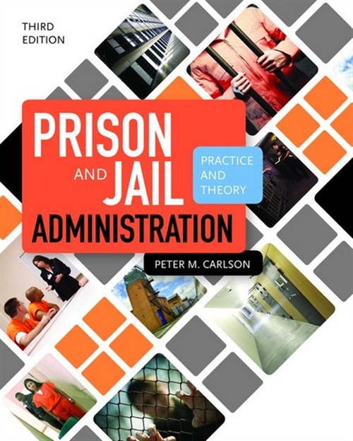 Prison and Jail Administration : Practice and Theory