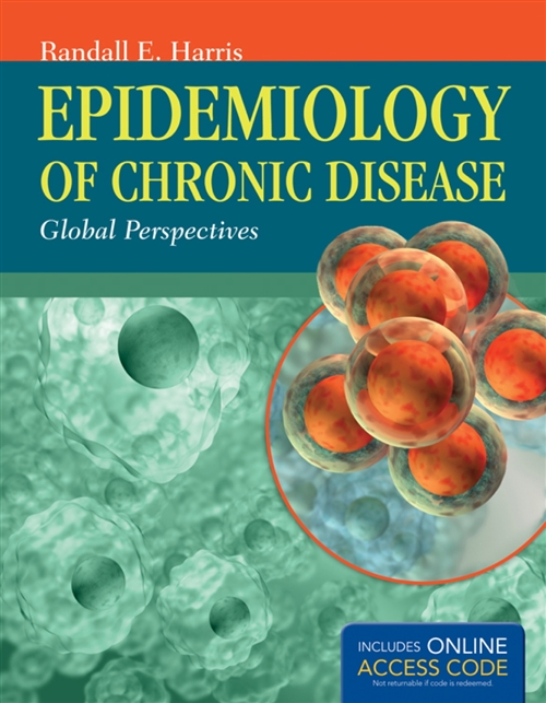 Epidemiology Of Chronic Disease Global Perspectives