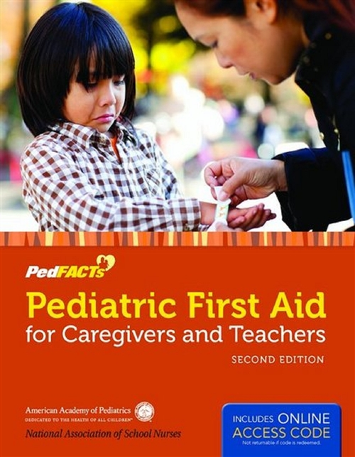 Pediatric First Aid for Caregivers and Teachers (Ped Facts)