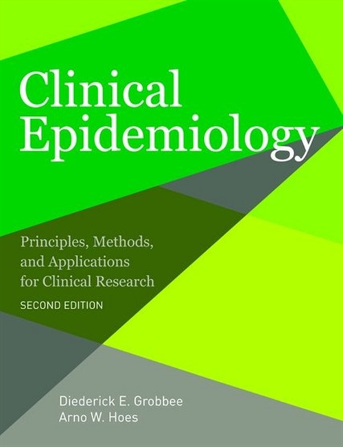 Clinical Epidemiology : Principles, Methods, and Applications for Clinical Research