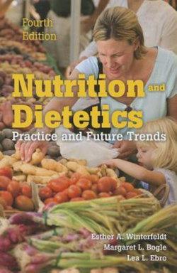 Nutrition & Dietetics : Practice and Future Trends
