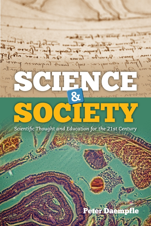 Science & Society : Scientific Thought and Education for the 21st Century