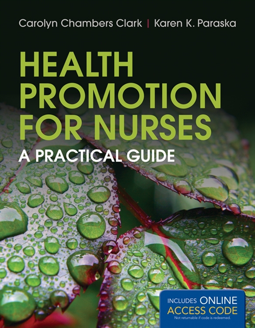 Health Promotion For Nurses A Practical Guide