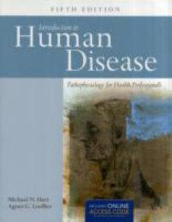 Introduction to Human Disease : Pathophysiology for Health Professionals