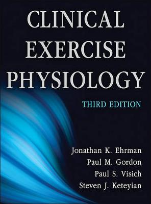 Clinical Exercise Physiology 3ed