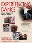 Experiencing Dance - With Web Resources: From Student to Dance Artist 2ed