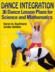 Dance Integration: 36 Dance Lesson Plans for Science and Mathematics