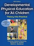 Development Physical Education for All Children - With Web Resource: Theory Into Practice 5ed