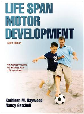 Life Span Motor Development With Web Study Guide 6ed