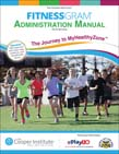 Fitnessgram Administration Manual With Web Resource: The Journey to MyHealthyZone 5ed