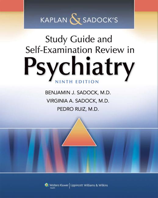 Kaplan & Sadock's Study Guide & Self-Examination Review in Psychiatry