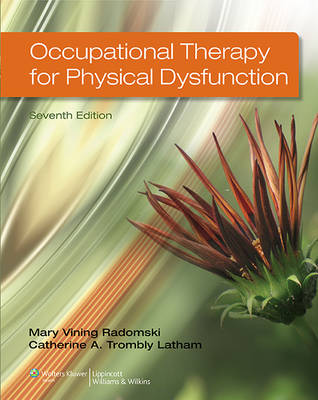 Occupational Therapy for Physical Dysfunction Book and DVD