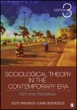 Sociological Theory in the Contemporary Era: Text and Readings 3ed