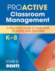 Proactive Classroom Management, Ka8: A Practical Guide to Empower Students and Teachers