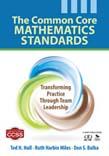 Common Core Mathematics Standards: Transforming Practice Through Team Leadership