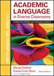 Academic Language in Diverse Classrooms: English Language Arts, Grades K-2: Promoting Content and Language Learning